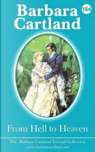 From Hell to Heaven by Barbara Cartland