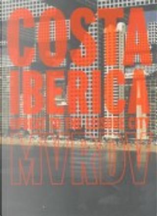 Costa Ibérica by Winy Maas, Mathurin Hardel, Paul Ouwerkerk, Jacob van Rijs