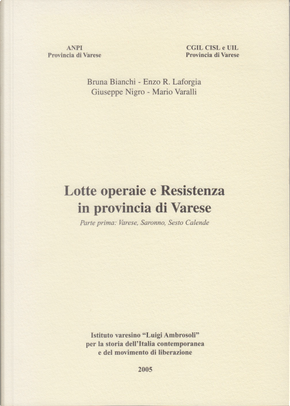 Lotte operaie e Resistenza in provincia di Varese by