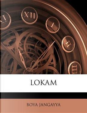Lokam by Boya Jangayya