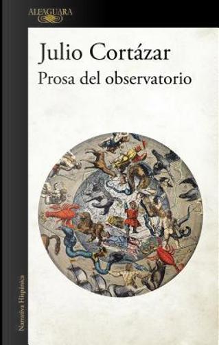 Prosa del observatorio by Julio Cortazar