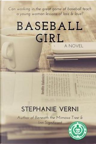 Baseball Girl by Stephanie Verni