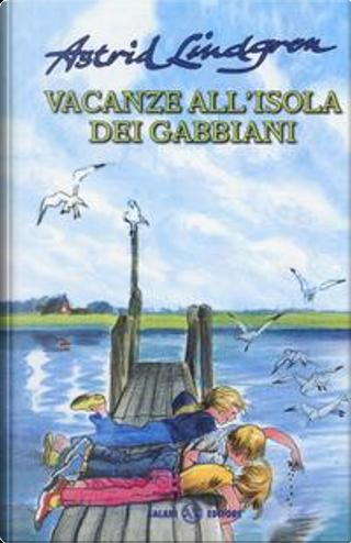 Vacanze all'isola dei gabbiani by Astrid Lindgren