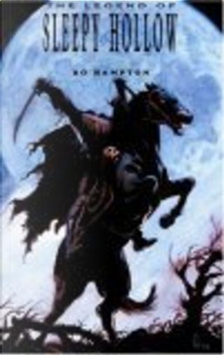 The Legend Of Sleepy Hollow by Bo Hampton, Washington Irving