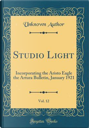 Studio Light, Vol. 12 by Author Unknown
