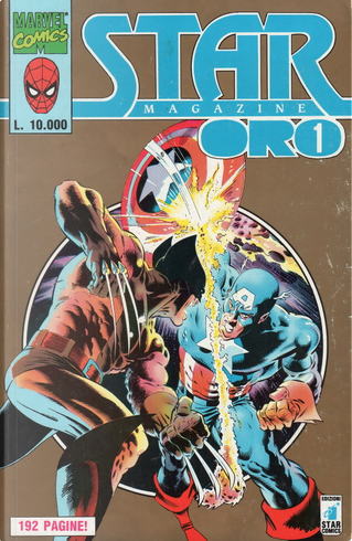 Star Magazine Oro n. 1 by A.Jones, Alan WEISS, David Michelinie, Dan Green, George Perez, Mike Zeck, Sal Buscema, Bob McLeod, Mark Gruenwald, Mary Jo Duffy, Alan Brennert, Chris Claremont, Peter David, John Byrne, Klaus Janson, R.Villamonte