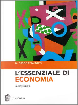 L'essenziale di economia by N. Gregory Mankiw