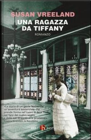 Una ragazza da Tiffany by Susan Vreeland