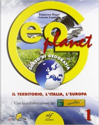 Geoplanet. Con regioni italiane. Con espansione online. Per la Scuola media by Francesco Magni