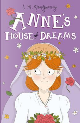 Anne's House of Dreams (Anne of Green Gables by L. M. Montgomery