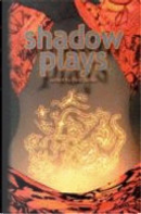 Shadow Plays by Ian McHugh