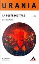 La peste digitale by Jeff Somers