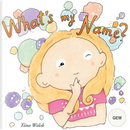 What's my name? GEM by Tiina Walsh