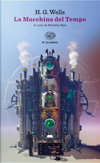 La macchina del tempo by H. G. Wells
