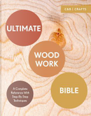 Ultimate Woodwork Bible by Phil Davy