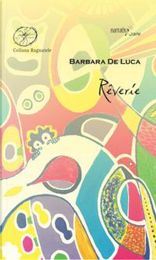 Rêverie by Barbara De Luca