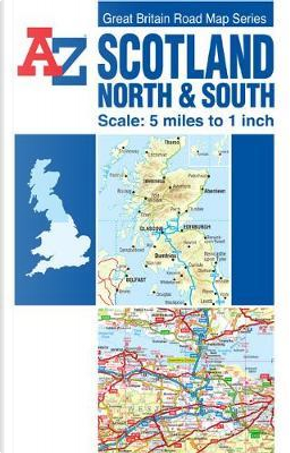 Scotland Road Map (reversible) (A-Z Road Maps & Atlases) by Geographers A-Z Map Company