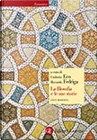 La filosofia e le sue storie by Riccardo Fedriga, Umberto Eco