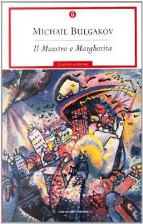 Il Maestro e Margherita by Mikhail Bulgakov