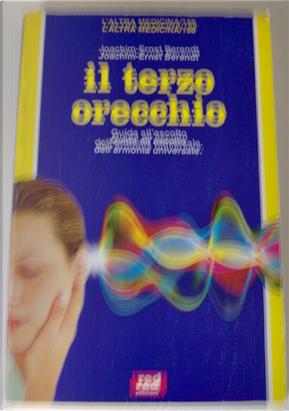 Il terzo orecchio by Joachim E. Berendt