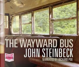 The Wayward Bus (Unabridged Audiobook) by John Steinbeck