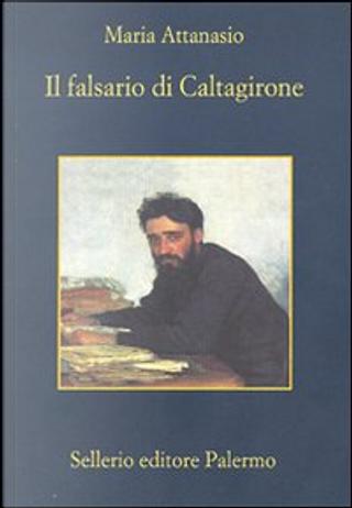 Il falsario di Caltagirone by Maria Attanasio