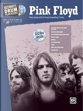 Ultimate Drum Play-along Pink Floyd by Alfred Publishing Staff