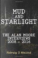 Mud and Starlight by Pádraig Ó Méalóid