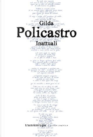 Inattuali by Gilda Policastro