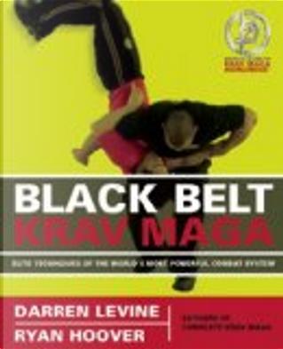 Black Belt Krav Maga by Darren Levine, Ryan Hoover