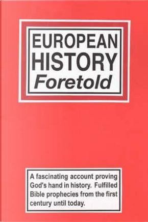 European History Foretold by Harold Hemenway