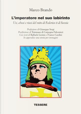 L'imperatore nel suo labirinto by Marco Brando