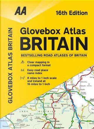 Glovebox Atlas Britain by Automobile Association (Great Britain)