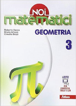 Noi matematici. Geometria. Per la Scuola media. Con e-book. Con espansione online by Roberto Vacca