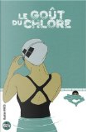 Le goût du chlore by Bastien Vivès