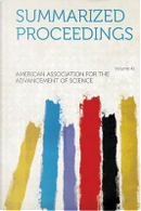 Summarized Proceedings Volume 41 by American Association for the Ad Science