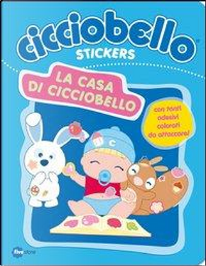 La casa di Cicciobello. Con adesivi by Fivestore