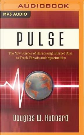 Pulse by Douglas W. Hubbard