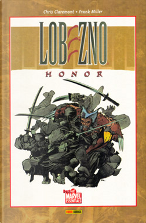 Lobezno: Honor by Chris Claremont, Frank Miller