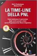 La time-line della PNL by Bob G. Bodenhamer, Michael Hall