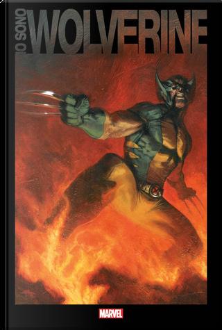 Io sono Wolverine by Jim Lee, John Bolton, Mark Silvestri