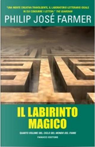 Il labirinto magico by Philip José Farmer