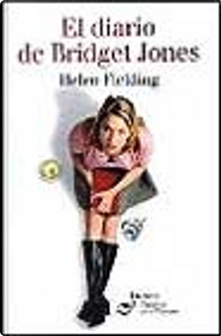 El diario de Bridget Jones by Helen Fielding