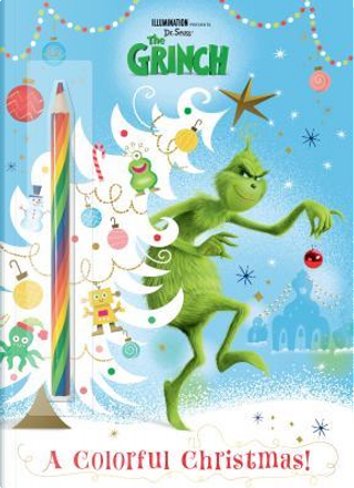 Illumination Presents Dr. Seuss' the Grinch C&a + Rainbow Pencil by Golden Books Publishing Company