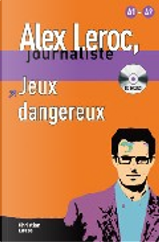 Jeux dangereux by Christian Lause