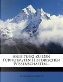 Anleitung Zu Den Furnehmsten Historischen Wissenschaften. by Benjamin Hederich