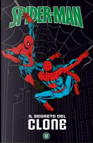 Spider-Man - Le storie indimenticabili vol. 12 by Archie Goodwin, Gerry Conway