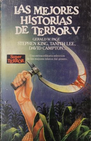 Las Mejores Historias de Terror V by Charles L. Grant, David Campton, Janet Fox, Lisa Tuttle, Manly Wade Wellman, Ramsey Campbell, Russell Kirk, Stephen King, Tanith Lee, William Scott Home
