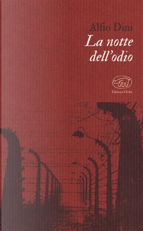 La notte dell'odio by Alfio Dini