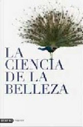 La ciencia de la belleza by Ulrich Renz